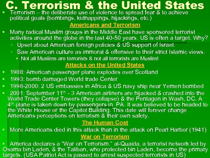 C. Terrorism & violence to spread fear & to. States the United achieve §
