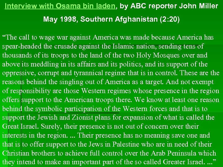 Interview with Osama bin laden, by ABC reporter John Miller May 1998, Southern Afghanistan