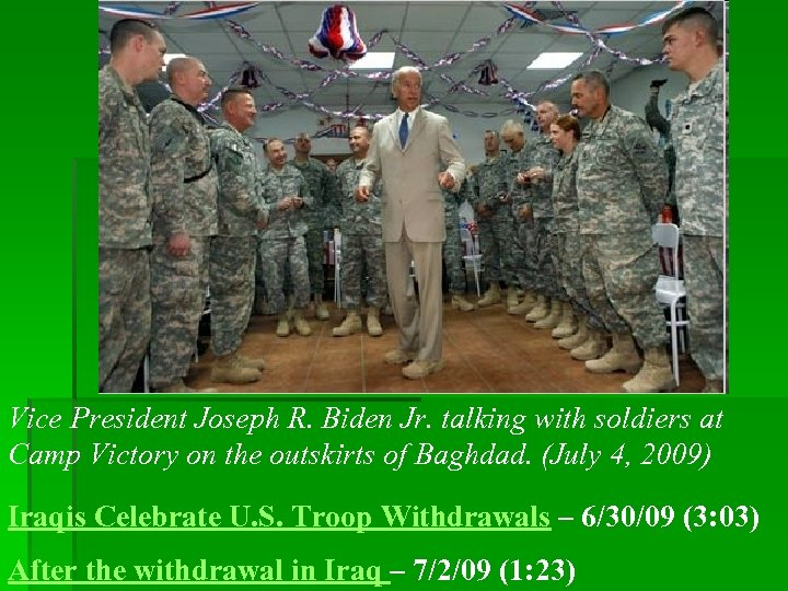 Vice President Joseph R. Biden Jr. talking with soldiers at Camp Victory on the