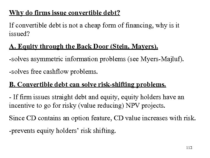 Why do firms issue convertible debt? If convertible debt is not a cheap form