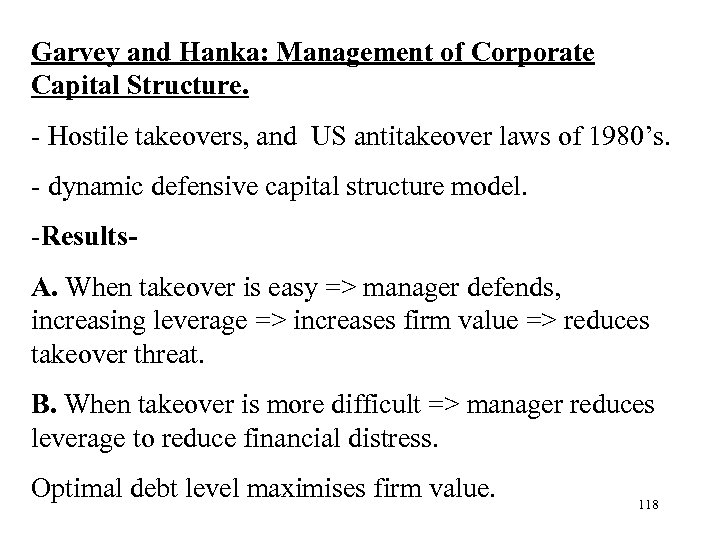 Garvey and Hanka: Management of Corporate Capital Structure. - Hostile takeovers, and US antitakeover