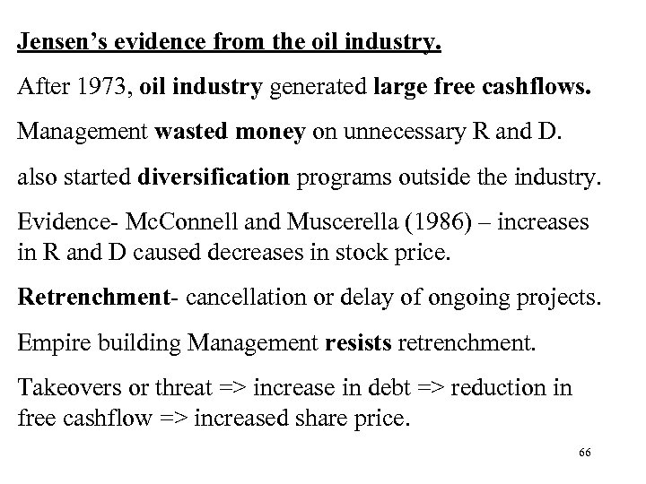Jensen's evidence from the oil industry. After 1973, oil industry generated large free cashflows.