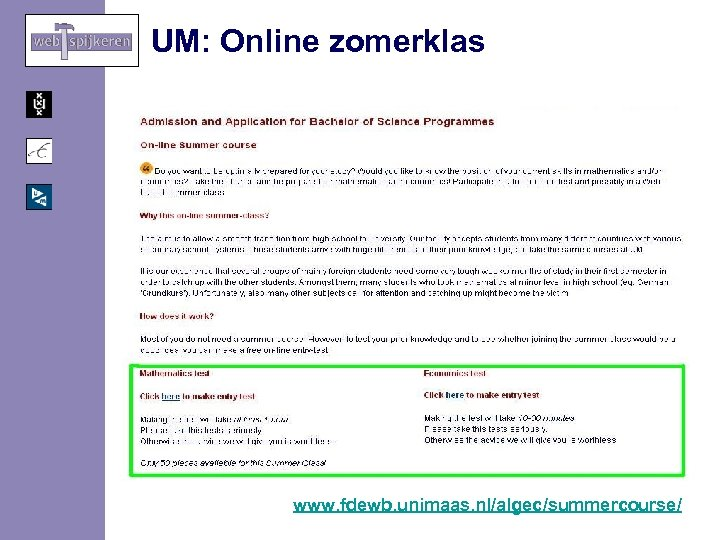 UM: Online zomerklas www. fdewb. unimaas. nl/algec/summercourse/