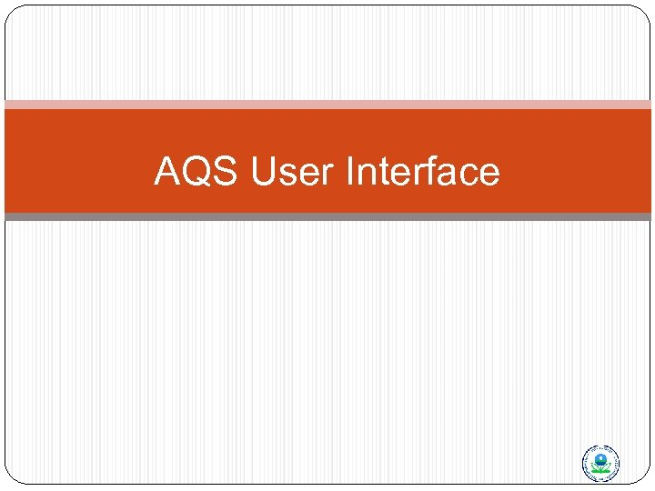 AQS User Interface