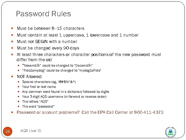 Password Rules Must be between 8 -15 characters Must contain at least 1 uppercase,