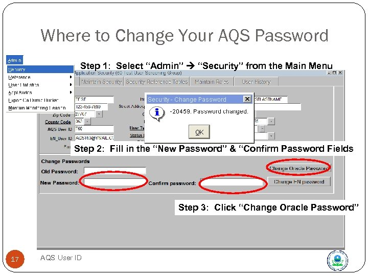 "Where to Change Your AQS Password Step 1: Select ""Admin"" ""Security"" from the Main"