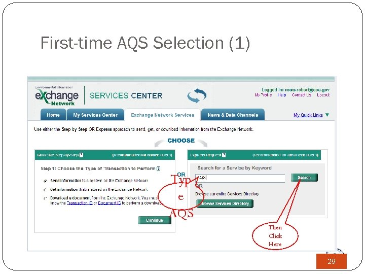 First-time AQS Selection (1) Typ e AQS Then Click Here 29