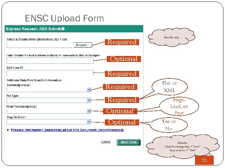 ENSC Upload Form One file only; Required File to Upload Optional Email address AQS