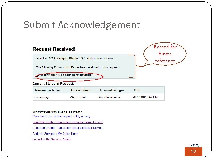 Submit Acknowledgement Record for future reference 32