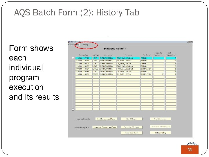 AQS Batch Form (2): History Tab Form shows each individual program execution and its