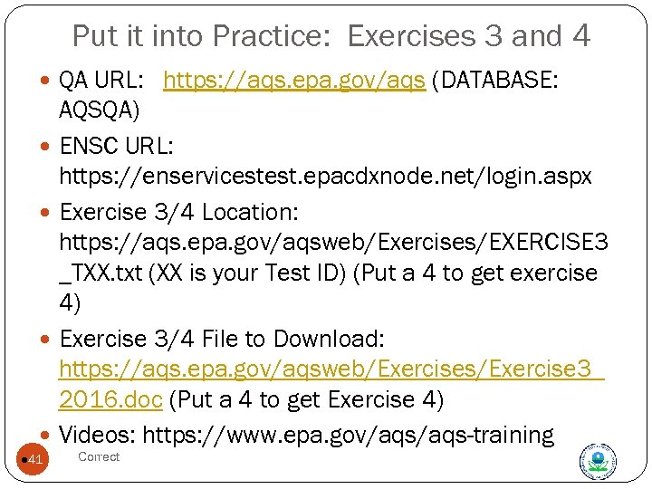 Put it into Practice: Exercises 3 and 4 QA URL: https: //aqs. epa. gov/aqs