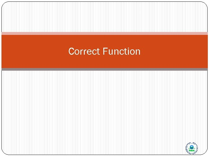 Correct Function