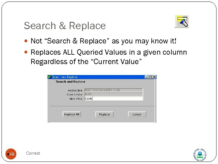 "Search & Replace Not ""Search & Replace"" as you may know it! Replaces ALL"