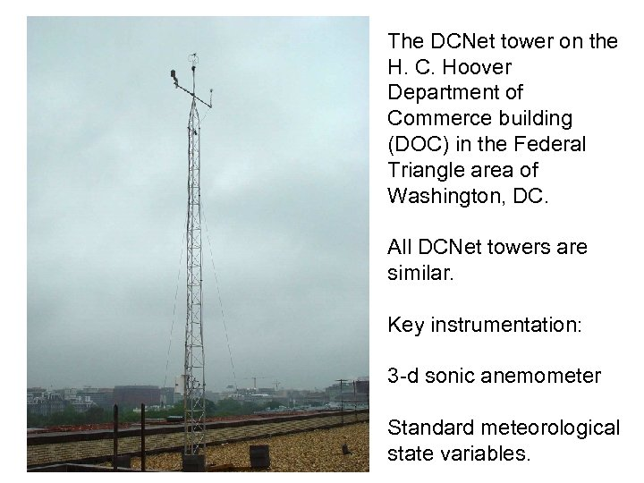 The DCNet tower on the H. C. Hoover Department of Commerce building (DOC) in