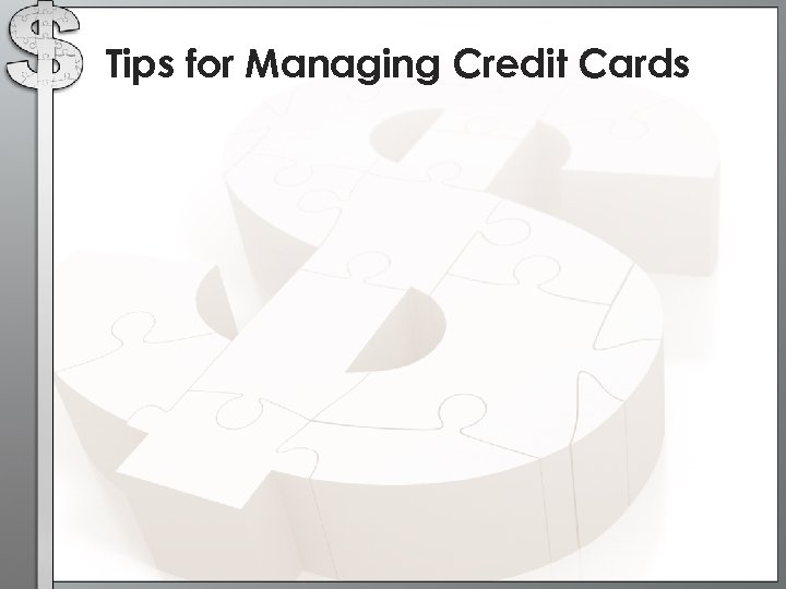 Tips for Managing Credit Cards