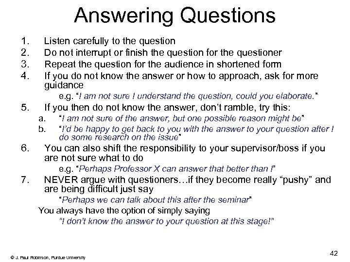Answering Questions 1. 2. 3. 4. Listen carefully to the question Do not interrupt