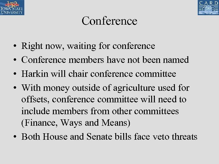 Conference • • Right now, waiting for conference Conference members have not been named