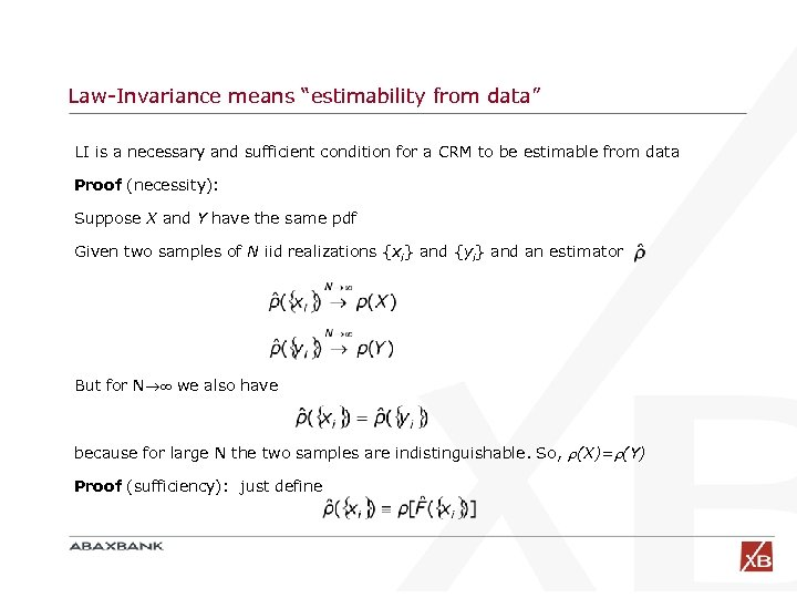 "Law-Invariance means ""estimability from data"" LI is a necessary and sufficient condition for a"
