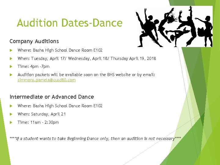 Audition Dates-Dance Company Auditions Where: Basha High School Dance Room E 102 When: Tuesday,