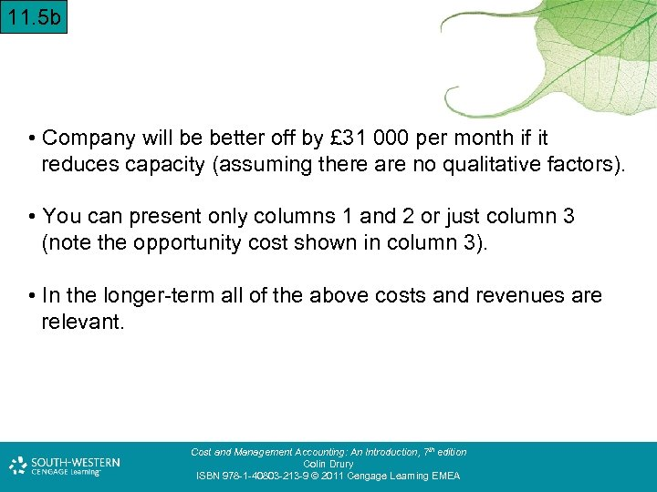 11. 5 b • Company will be better off by £ 31 000 per