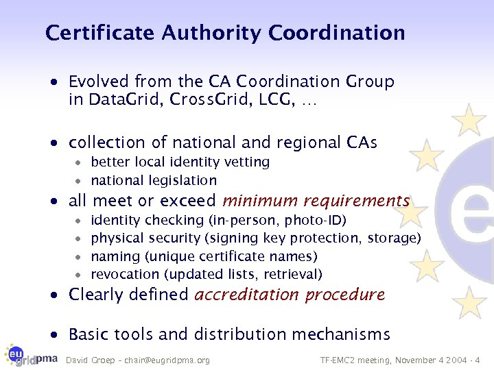 Certificate Authority Coordination · Evolved from the CA Coordination Group in Data. Grid, Cross.