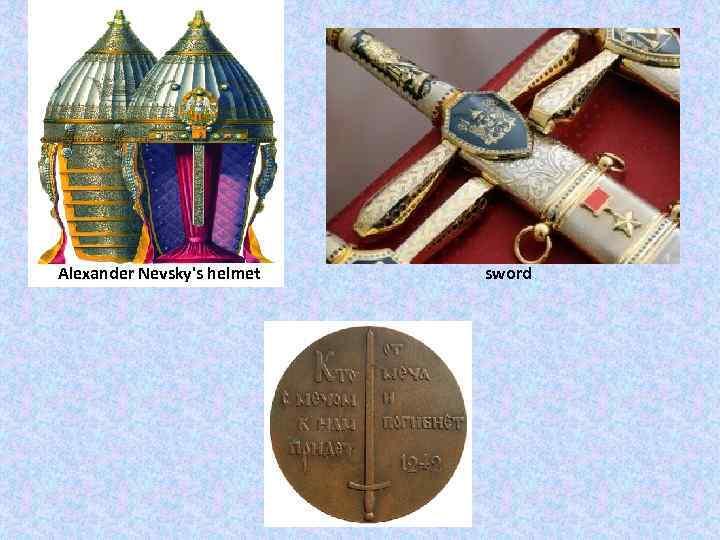 Alexander Nevsky's helmet sword