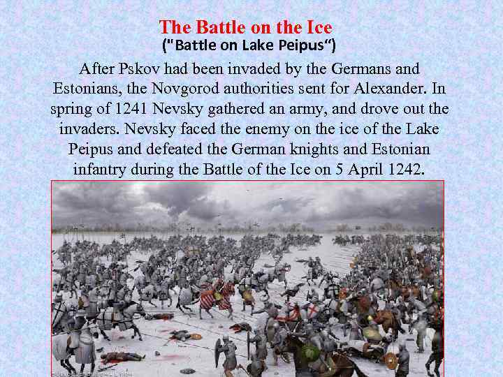 The Battle on the Ice (