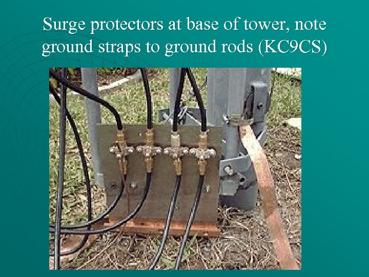 Surge protectors at base of tower, note ground straps to ground rods (KC 9