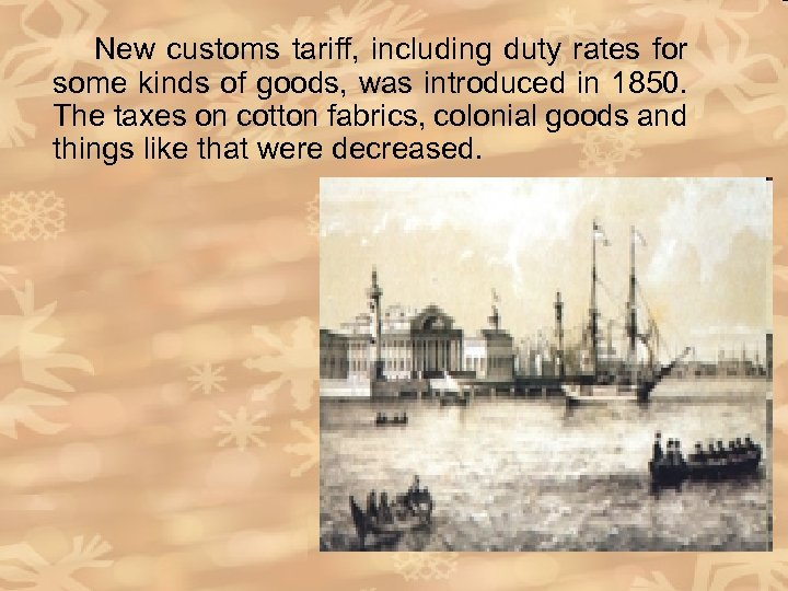 New customs tariff, including duty rates for some kinds of goods, was introduced