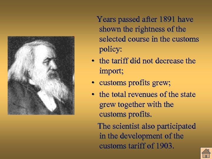 Years passed after 1891 have shown the rightness of the selected course in the