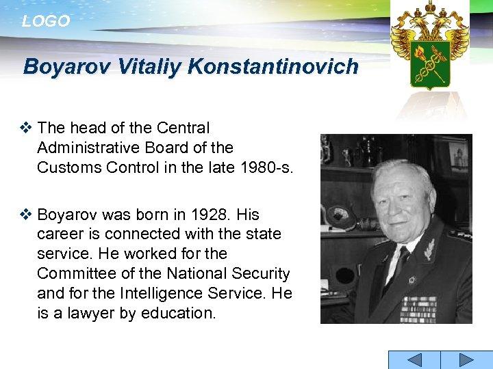 LOGO Boyarov Vitaliy Konstantinovich v The head of the Central Administrative Board of the