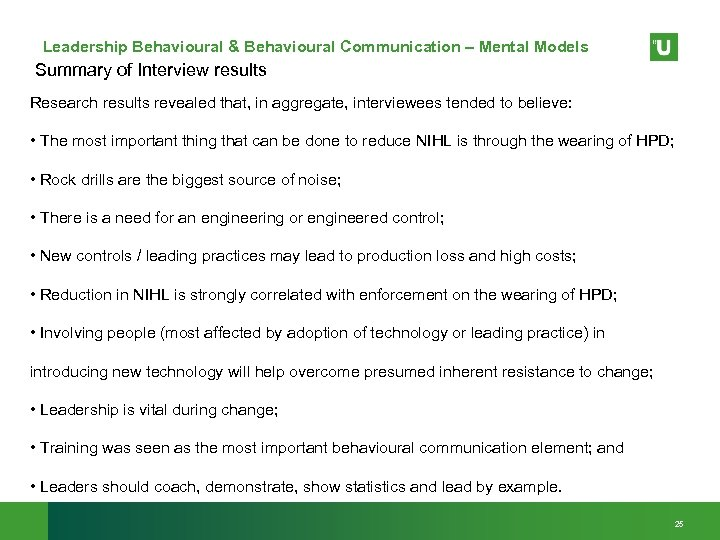 Leadership Behavioural & Behavioural Communication – Mental Models Summary of Interview results Research results