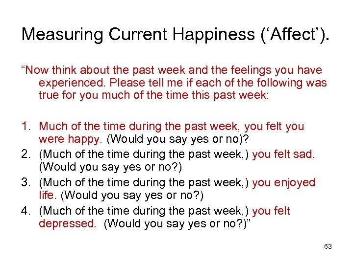 """Measuring Current Happiness ('Affect'). """"Now think about the past week and the feelings you"""