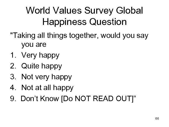 World Values Survey Global Happiness Question