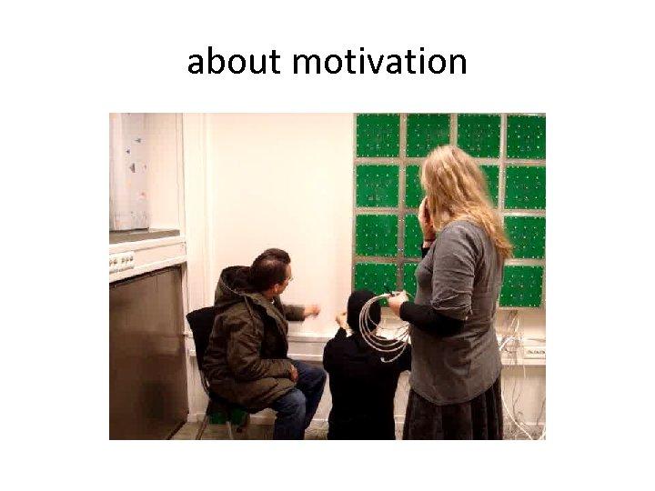 about motivation