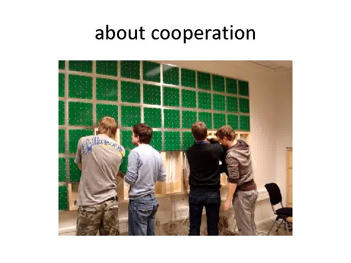 about cooperation