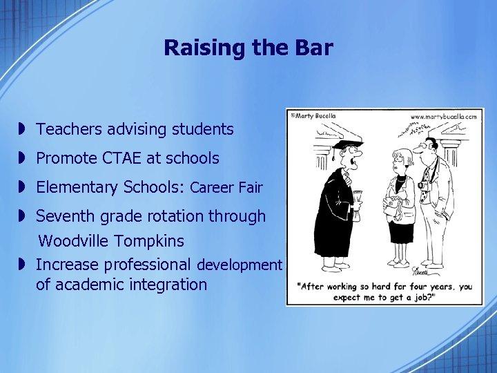 Raising the Bar » Teachers advising students » Promote CTAE at schools » Elementary