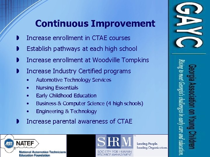Continuous Improvement » Increase enrollment in CTAE courses » Establish pathways at each high
