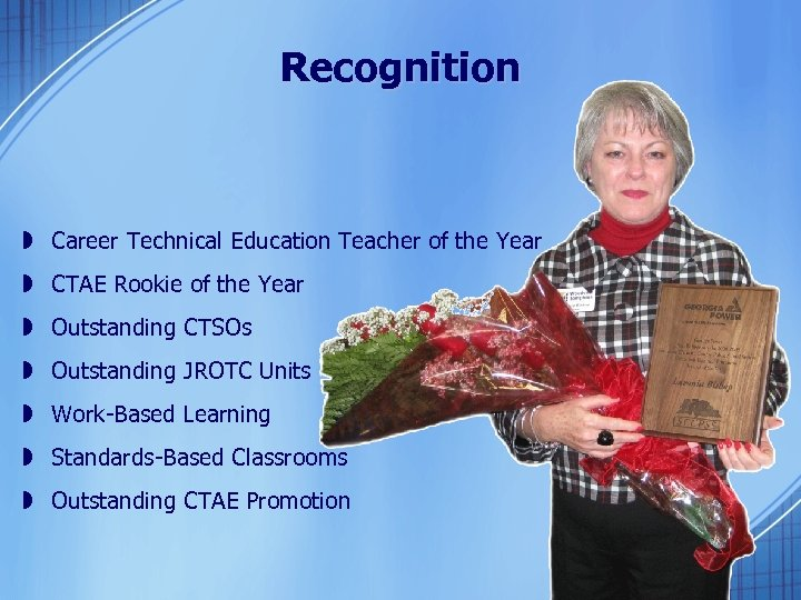 Recognition » Career Technical Education Teacher of the Year » CTAE Rookie of the