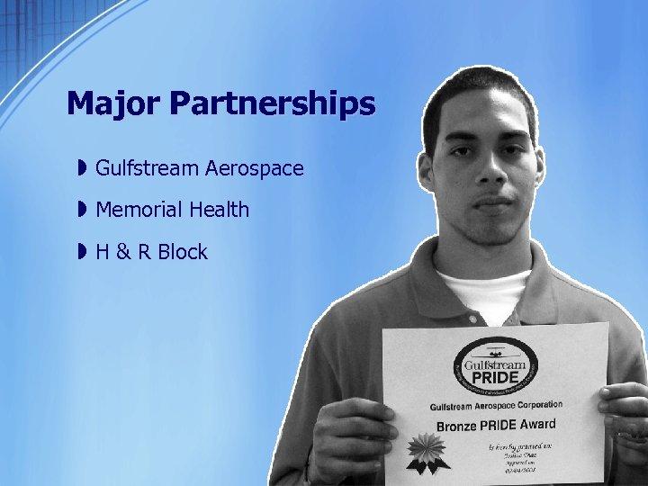 Major Partnerships » Gulfstream Aerospace » Memorial Health » H & R Block
