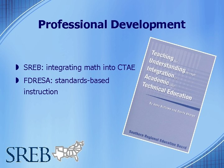Professional Development » SREB: integrating math into CTAE » FDRESA: standards-based instruction