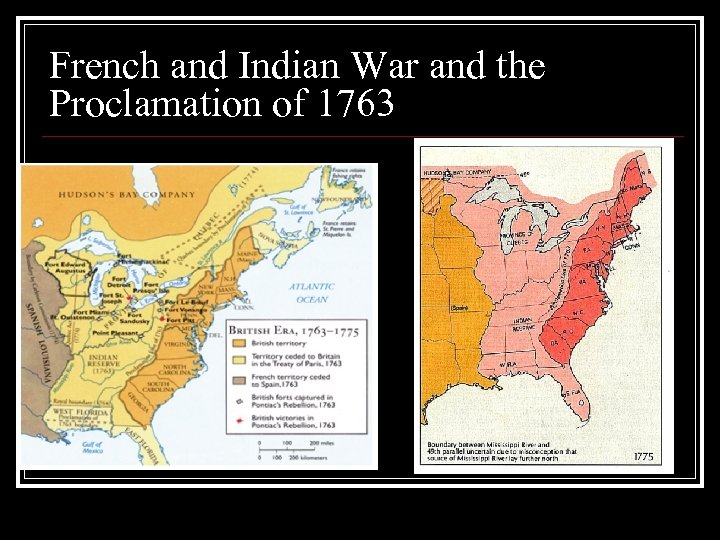 French and Indian War and the Proclamation of 1763