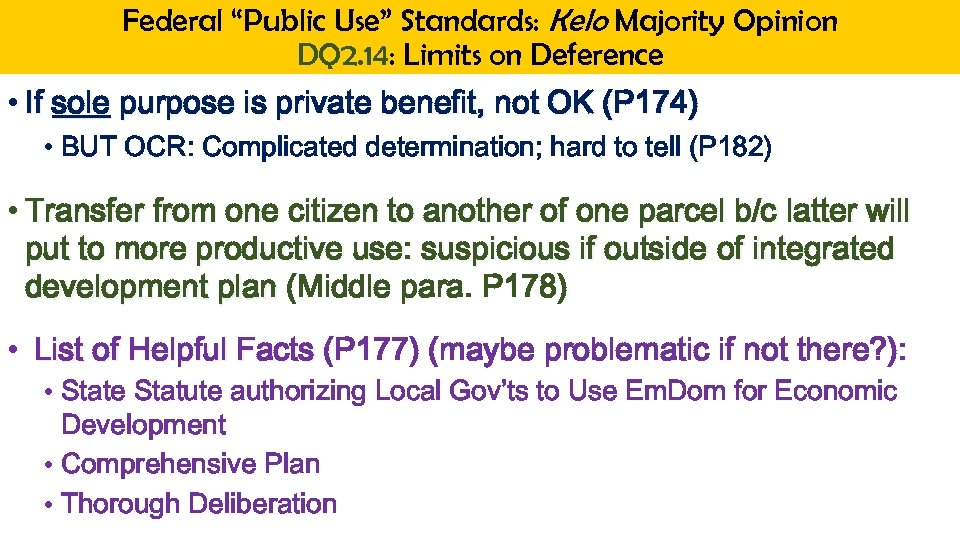 "Federal ""Public Use"" Standards: Kelo Majority Opinion DQ 2. 14: Limits on Deference •"