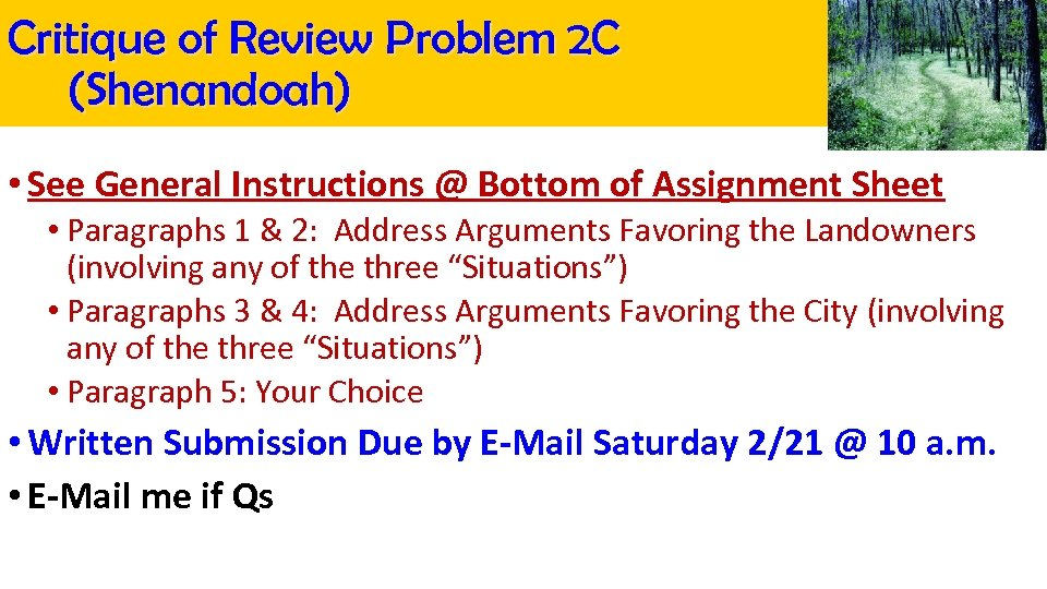 Critique of Review Problem 2 C (Shenandoah) • See General Instructions @ Bottom of