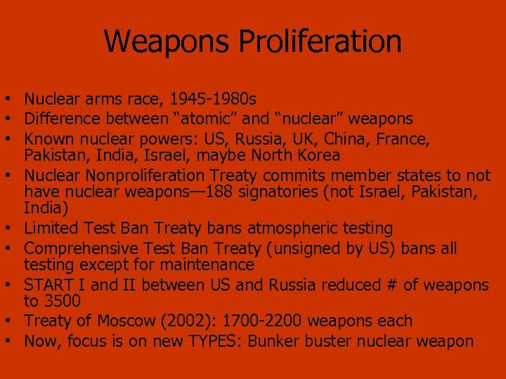 """Weapons Proliferation • Nuclear arms race, 1945 1980 s • Difference between """"atomic"""" and"""
