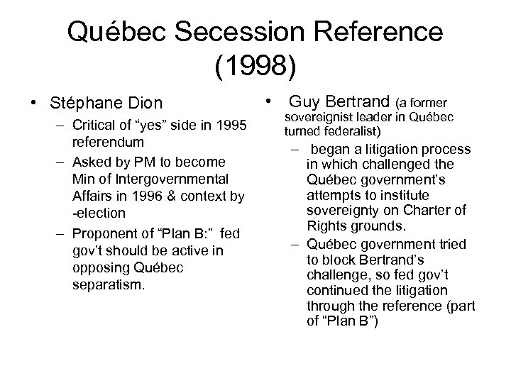 """Québec Secession Reference (1998) • Stéphane Dion – Critical of """"yes"""" side in 1995"""