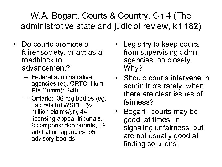 W. A. Bogart, Courts & Country, Ch 4 (The administrative state and judicial review,