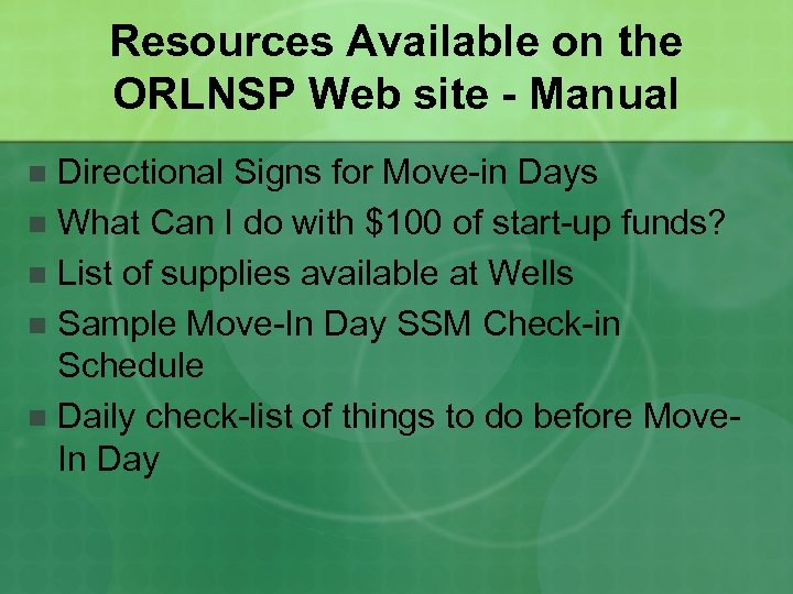Resources Available on the ORLNSP Web site - Manual Directional Signs for Move-in Days
