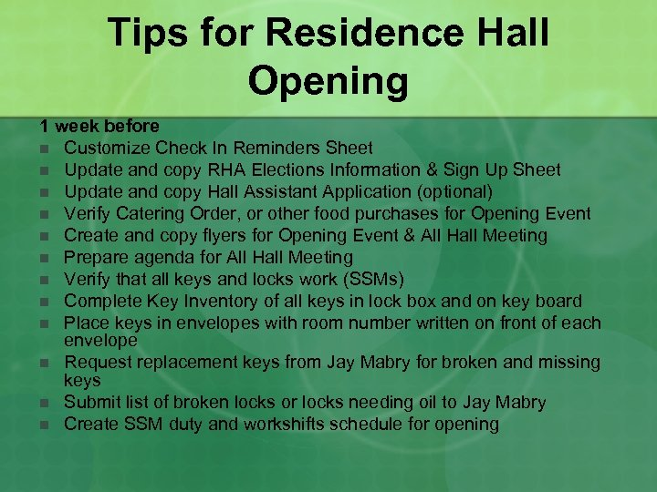 Tips for Residence Hall Opening 1 week before n Customize Check In Reminders Sheet
