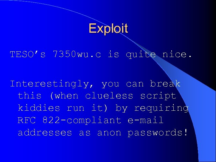 Exploit TESO's 7350 wu. c is quite nice. Interestingly, you can break this (when